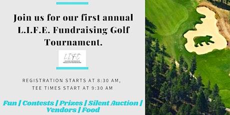 L.I.F.E. Golf Fundraising Tournament tickets
