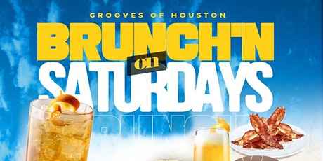 Grooves' Saturday Brunch + Day Vibes | Brunch 11am-5pm | Happy Hr 12pm-5pm tickets