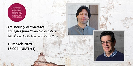 Art, Memory and Violence: Examples from Colombia and Perú tickets