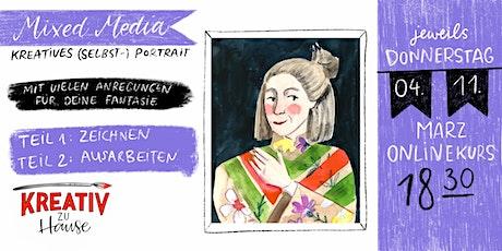 Kreatives Portrait  Doppelkurs - Live ZOOM Onlinekurs - Kreativ zu Hause Tickets