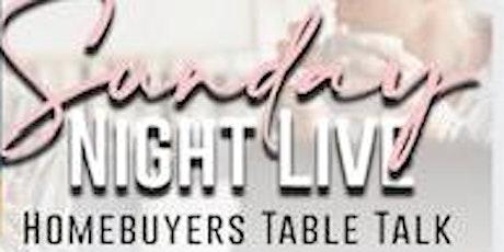 Sunday Night Live: Homebuyer table Talks biglietti