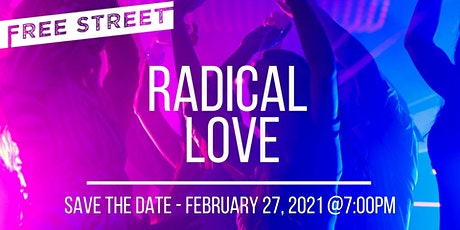 Free Street's Radical Love: Fundraiser & Lip Sync Battle! tickets