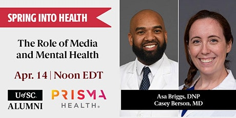 Spring into Health: The Role of the Media in Mental Health tickets
