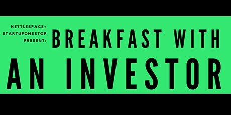 Breakfast With An Investor: Alex Ferber, Green Egg Ventures tickets