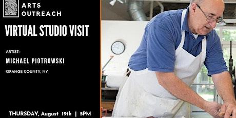 Virtual Studio Visit - Michael Piotrowski, Orange County, NY tickets