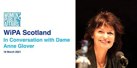 WiPA Scotland presents In Conversation with Dame Anne Glover tickets