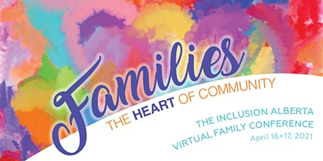 Inclusion Alberta Virtual Family Conference 2021 tickets