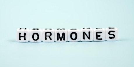 Hormones tickets