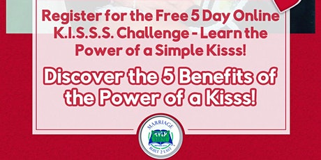 5 Day  K.I.S.S.S. CHALLENGE Free tickets
