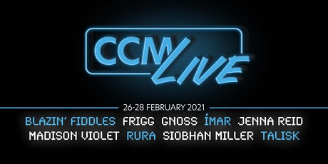 CCM Live 2021 Tickets
