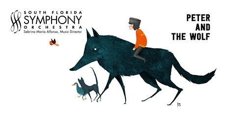 South Florida Symphony Orchestra: Peter and the Wolf tickets