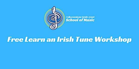 Free Learn an Irish Tune Workshop tickets