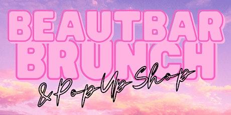 BeautBar Brunch and Pop Up Shop tickets