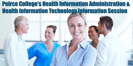 Health Info Administration & Health Info Technology  Information Session tickets