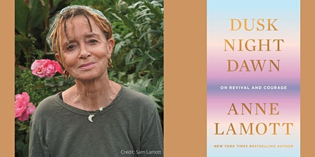 "Anne Lamott -- ""Dusk, Night, Dawn"" tickets"