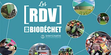 Les RDV du Biodéchet -#2 De biodéchets à bioressources, rêve ou réalité? billets