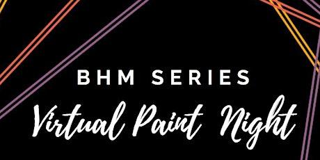 BHM Virtual Paint Night tickets