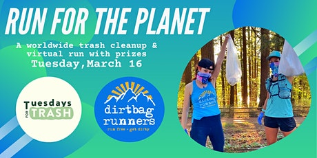 Dirtbag Runners: Run for the Planet Clean-Up & Fundraiser tickets