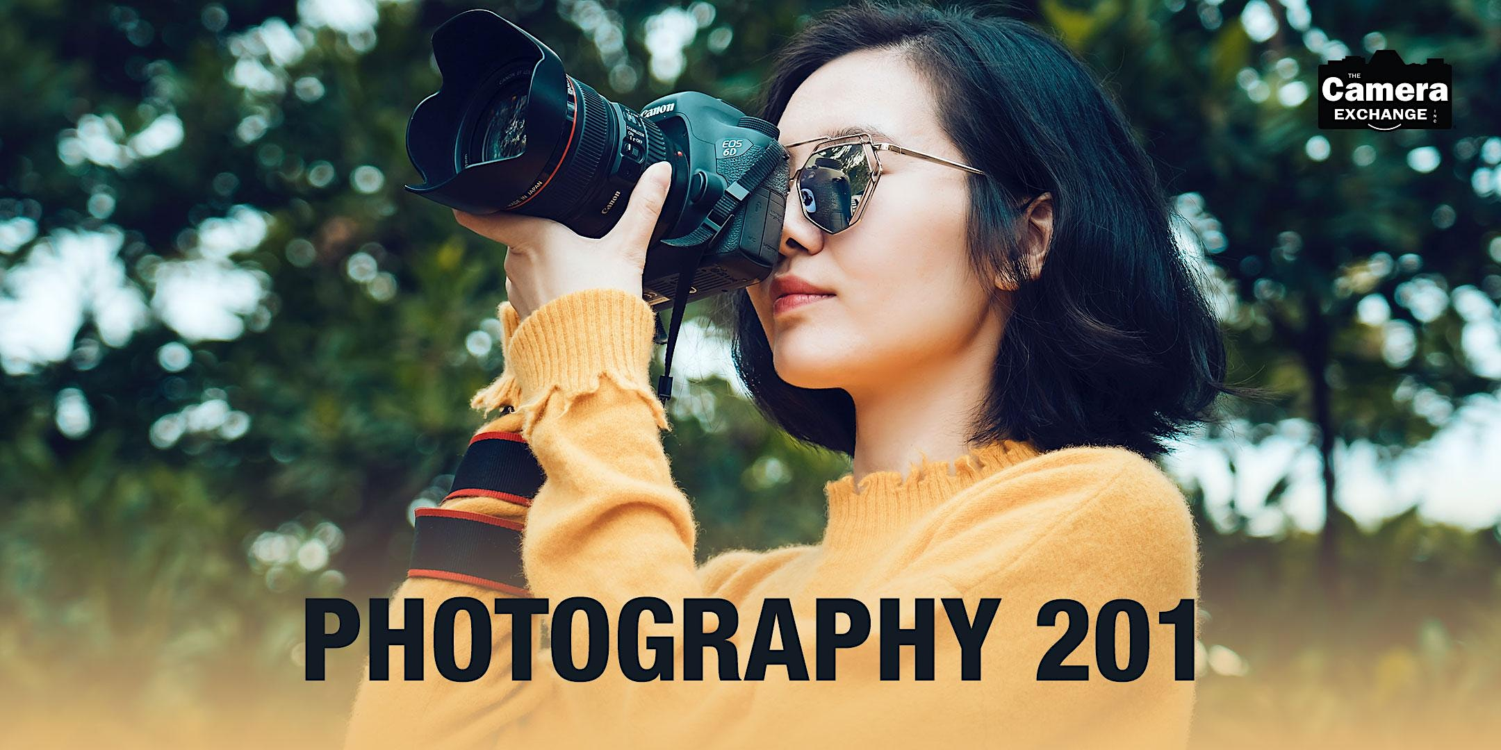 Photography 201 (Outdoors)