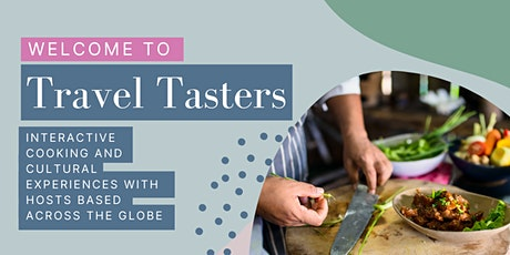 Travel Tasters: Cooking and cultural experiences with hosts based globally tickets