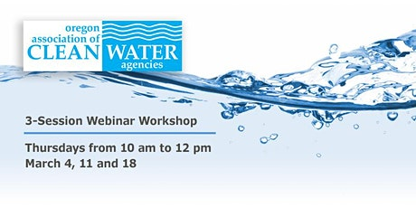 3-Session Webinar Workshop: Renewing Your NPDES Wastewater Discharge Permit tickets