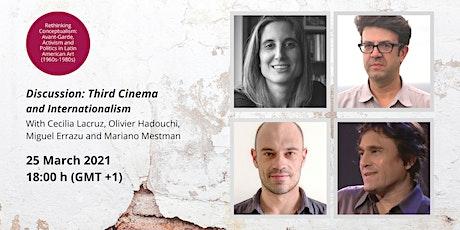 Discussion: Third Cinema and Internationalism tickets