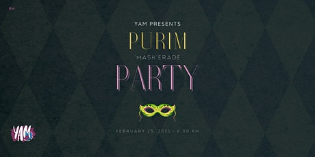 YAM: Purim 'MASKerade' Party! tickets