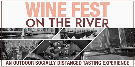 Wine Fest on the River - An Outdoor Socially Distanced Tasting Experience tickets