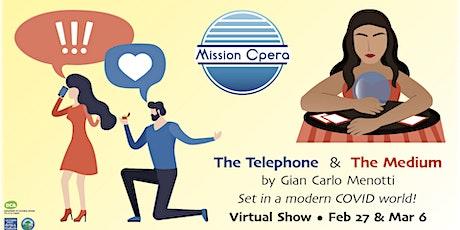 The Telephone & The Medium tickets