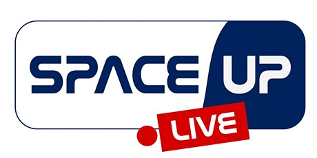 SpaceUp LIVE - #PreparingForSpace tickets