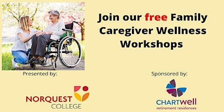 Family Caregiver Wellness Workshops Series tickets