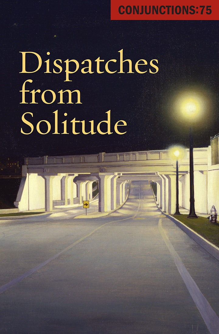 Conjunctions: 75 Dispatches from Solitude reading image