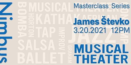 School of Nimbus Masterclass Series: Musical Theater with James Števko tickets