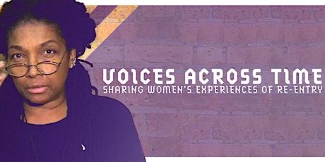 Voices Across Time: Sharing Women's Experiences of Re-entry tickets