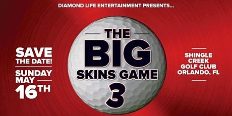 The BIG Skins Game 3 tickets