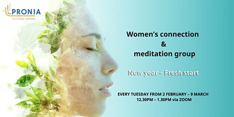 Women's connection & meditation group tickets