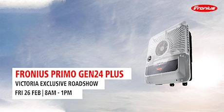Primo GEN24 PLUS Product Launch - VIC tickets