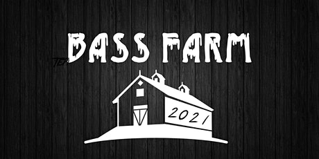 Bass Farm 2021 tickets