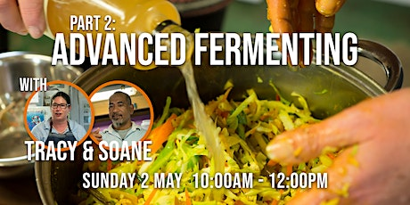 Part 2: Advanced Fermenting, with Tracy & Soane tickets