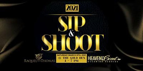 2021 Sip&Shoot tickets