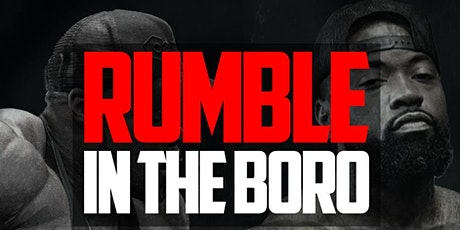 Rumble in the Boro tickets