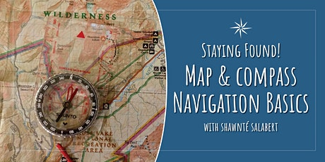 Staying Found: An Introduction to the Magic of Map & Compass Navigation tickets