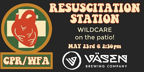 Resuscitation Station CPR/WFA tickets