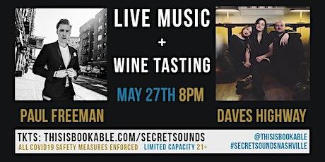 Secret Sounds | Live Music + Wine Tasting (Paul Freeman + Daves Highway) tickets
