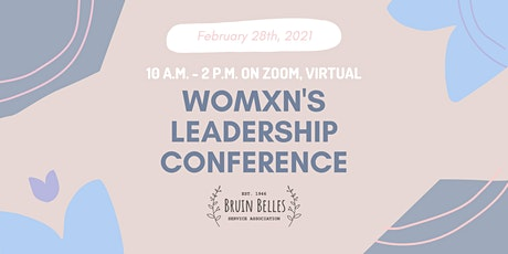 Bruin Belles Service Association Womxn's Leadership Conference 2021 tickets