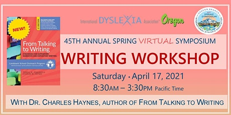 45th Spring Symposium with Dr. Charles Haynes:  From Talking to Writing tickets