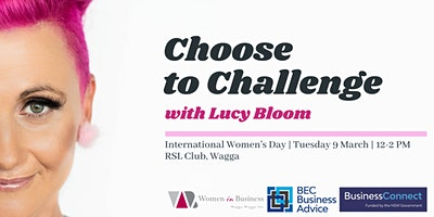 International Women's Day – #choosetochallenge ft. Lucy Bloom – Wagga