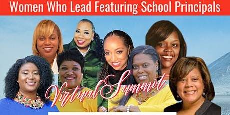 Women Who Lead in Education Featuring School Principals Virtual Summit tickets