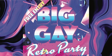Big Gay Retro Party tickets