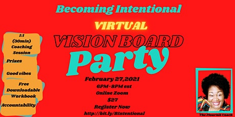 2021 Virtual Vision Board Party-Becoming Intentional tickets